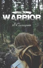 Warrior by _catchingfire88