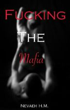 Fucking The Mafia by VANITYstarrSIXX
