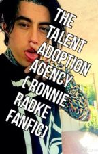 The Talent Adoption Agency ( A Ronnie Radke Fanfic ) by AlexLovesMusic