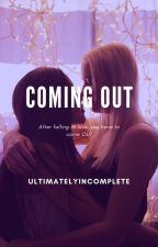 Coming Out [GirlxGirl] by JumpMeIfUWanna