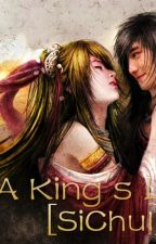 A King's Love [SiChul] by leeCeRe86