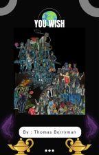 You Wish by ThomasBerryman