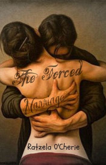 The Forced Marriage