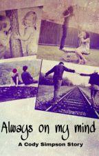 Always on my mind by Directionerangels143