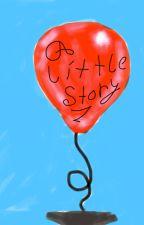 a little story by little-anna