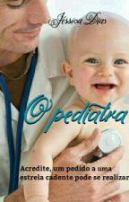 O Pediatra  - Livro 1 e 2 by _Jessycka_