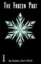 The Frozen Past by AJ_Cylexa_SOCO