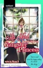 Ms.Nerd Turns Into A Gangster PRINCESS by Masuna_14