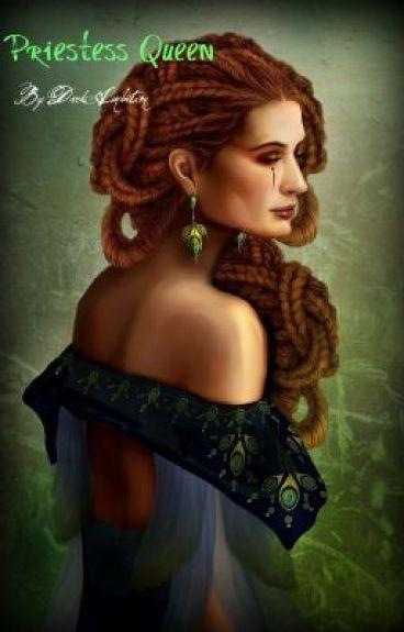 Priestess Queen by DarkAmbition