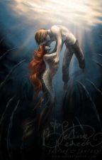 Una sirena y Un humano  by HaciendoseAnonima