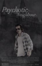 Psychotic Neighbour↠ with h.s|| by drxgofzouis