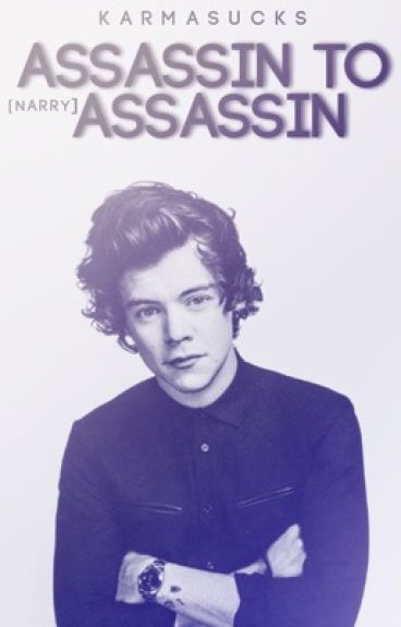 Assassin to Assassin [Narry]