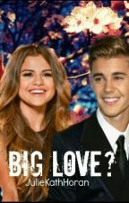 The big Love? by JulieKathHoran