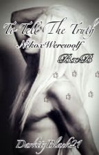 To Tell The Truth (Neko x Werewolf) (Boyxboy) by DarkityBlack21