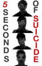 5 Seconds of Suicide.  by _summerstoran_