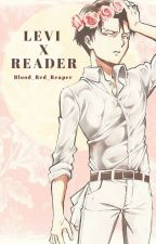 Attack on Titan  Levi x Reader by Blood_Red_Reaper