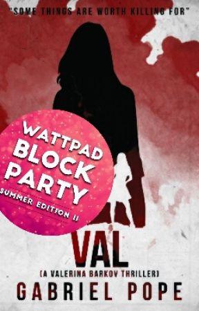 VAL-(A Valerina Barkov Thriller) by Gabriel_Pope