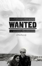 Dramione: WANTED (Version Française) by xIrishtiblex