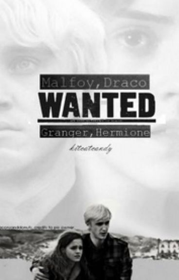 Dramione: WANTED (Version Française)