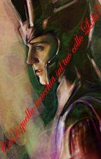 Cos'è quella macchia sul tuo collo, Loki? by LuanaAnsaldi