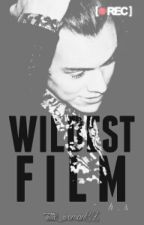 Wildest Film - H.S by little_woman02