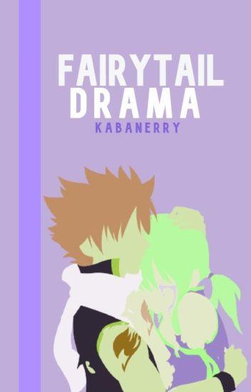 FairyTail Drama (FairyTail FanFic) {Book 2}