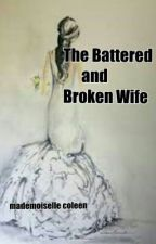 The Battered and Broken Wife(under major editing) by labkosimiel