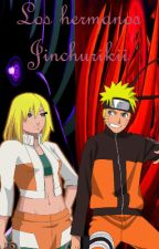 Los hermanos jinchurikii. by mxn__sxgx