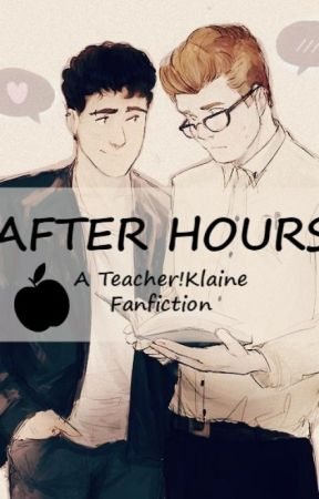 After Hours - A Klaine Fanfic by redhairedreaper
