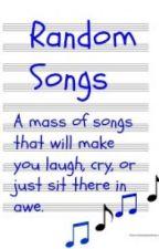 Random Songs by gearsofwar225