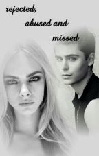 rejected,abused and missed by Mxrie_angxl
