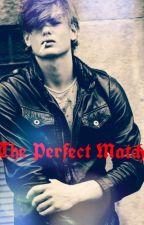 The Perfect Match. by LilRedRidingHood15