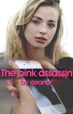 The pink assassin by xleanor