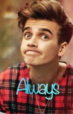 Always / Joe Sugg (Sequel to Forever) by Connor_Charlie