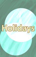 Holidays (Bleach Fanfic) by yemihikari