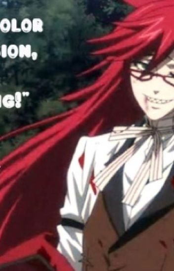 Red and Blue (reader x Grell) (Editing)