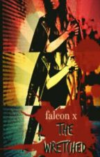 FalconX: The Wretched (Book One) by MarvelGirls