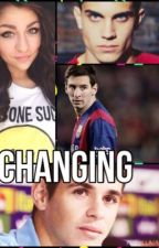 Changing (Oscar Emboaba & Marc Bartra) Fanfiction by soccerfantasies