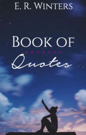 Book of Quotes by Writer_4ever