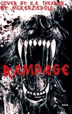 Rampage (Lesbian Story) by SophmoreSlumpx
