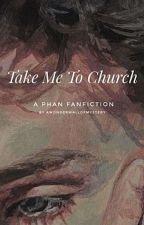 Take me to church by Awonderwallofmystery