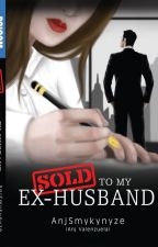 Sold to My Ex-Husband (Adonis Series 2)-Published under PSICOM by AnjSmykynyze