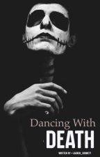 Dancing with Death (A Ryan Higa Fanfiction) by Lauren_Bennett