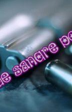 Balas de Sangre por Amor [Tokio Hotel] by BlackFearless