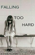 Falling Too Hard by IDEK_Anymore00