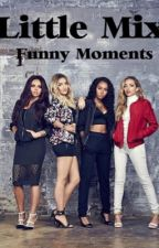 Little Mix Funny Moments (Türkçe) by -HeavyCrown-