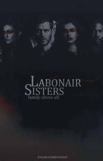 Labonair Sisters|The Originals Fanfic