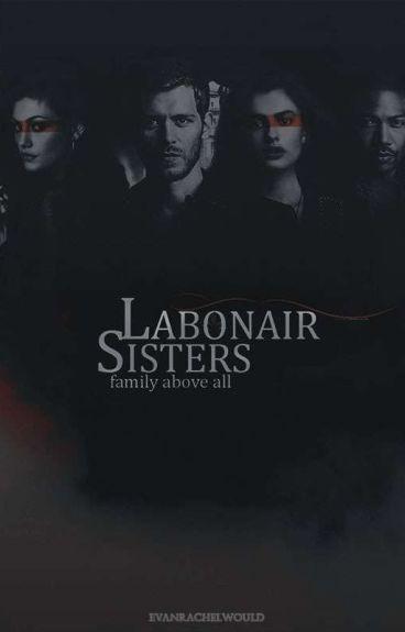 Labonair Sisters The Originals Fanfic