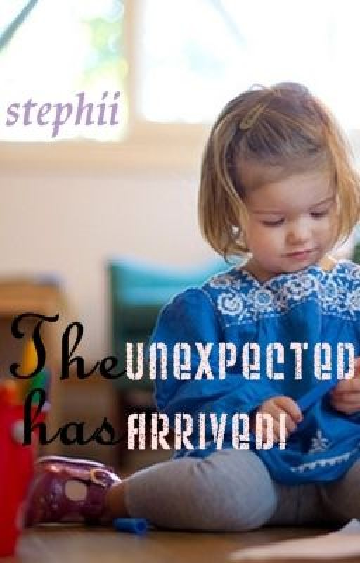 The Unexpected Has Arrived! (Unexpected, #2) by stephii
