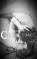 Complicated✔️(Under Editing)  by KearaBoo